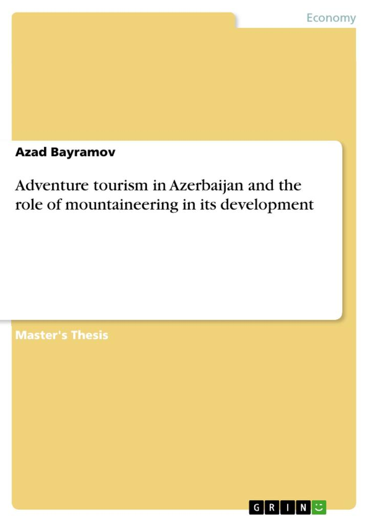Adventure tourism in Azerbaijan and the role of mountaineering in its development als Buch (kartoniert)