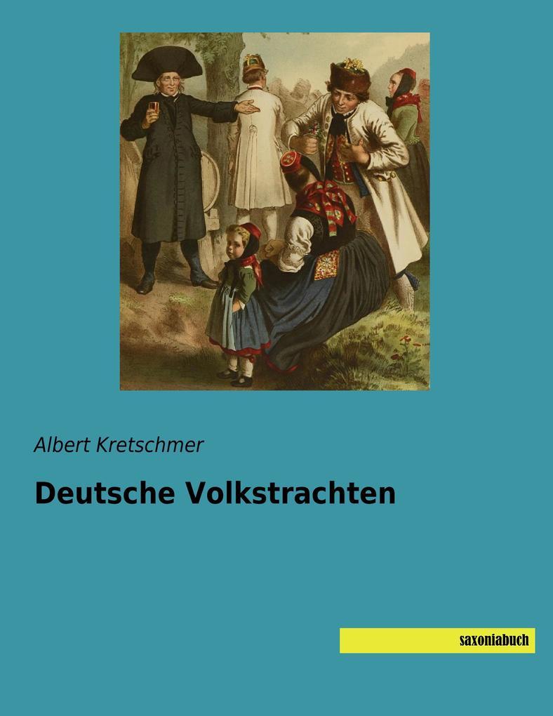Deutsche Volkstrachten als Buch (kartoniert)