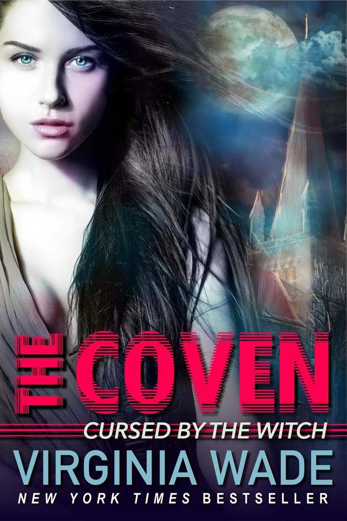 Cursed by the Witch (The Coven, #1) als eBook epub
