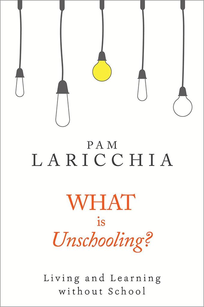 What is Unschooling? als eBook epub