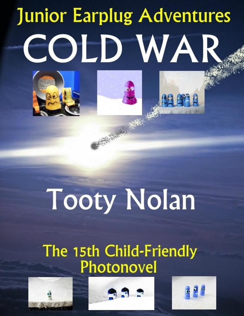 Junior Earplug Adventures: Cold War als eBook epub