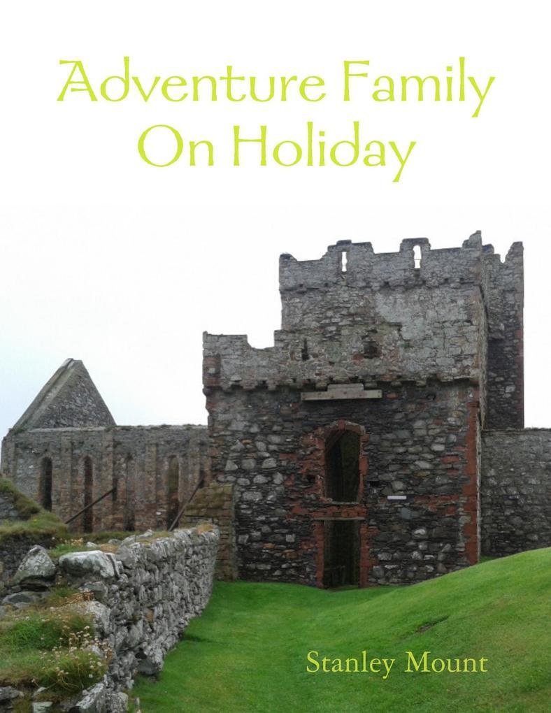 Adventure Family On Holiday als eBook epub