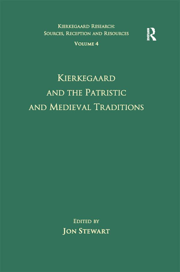 Volume 4: Kierkegaard and the Patristic and Medieval Traditions als eBook pdf