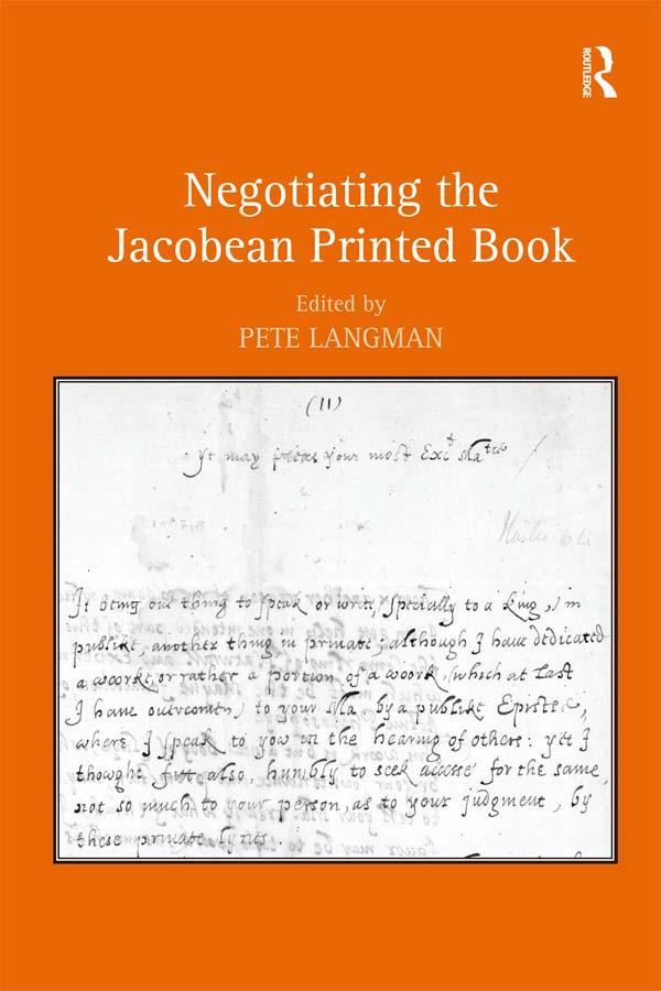 Negotiating the Jacobean Printed Book als eBook pdf