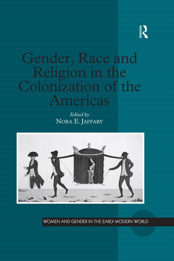 Gender, Race and Religion in the Colonization of the Americas als eBook pdf