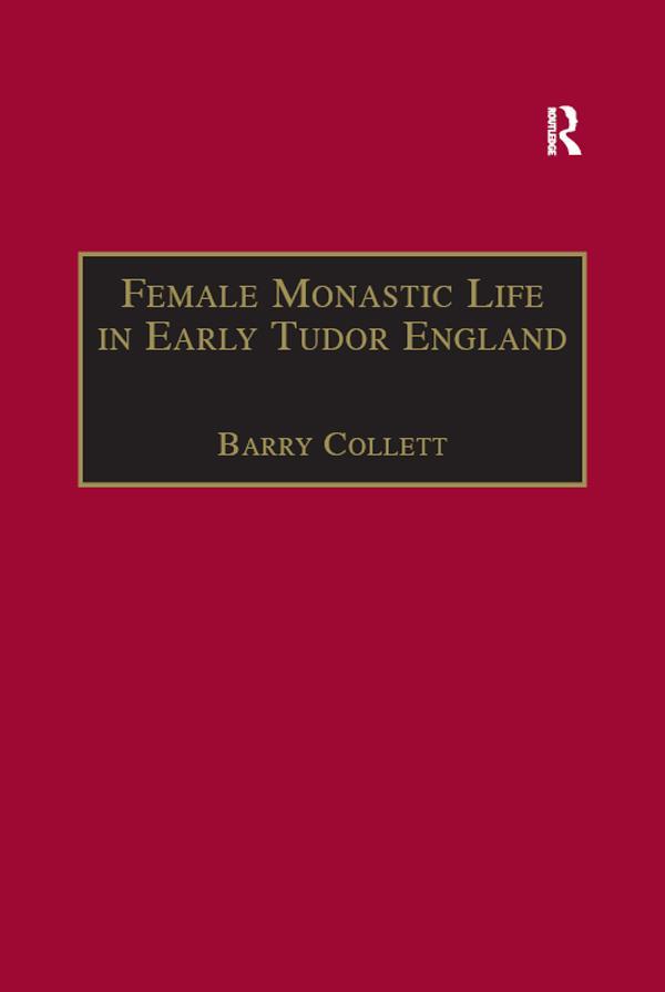 Female Monastic Life in Early Tudor England als eBook pdf