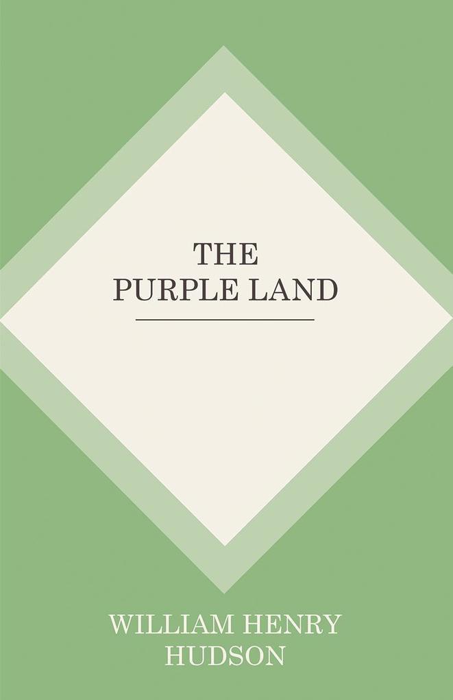 The Purple Land als eBook epub