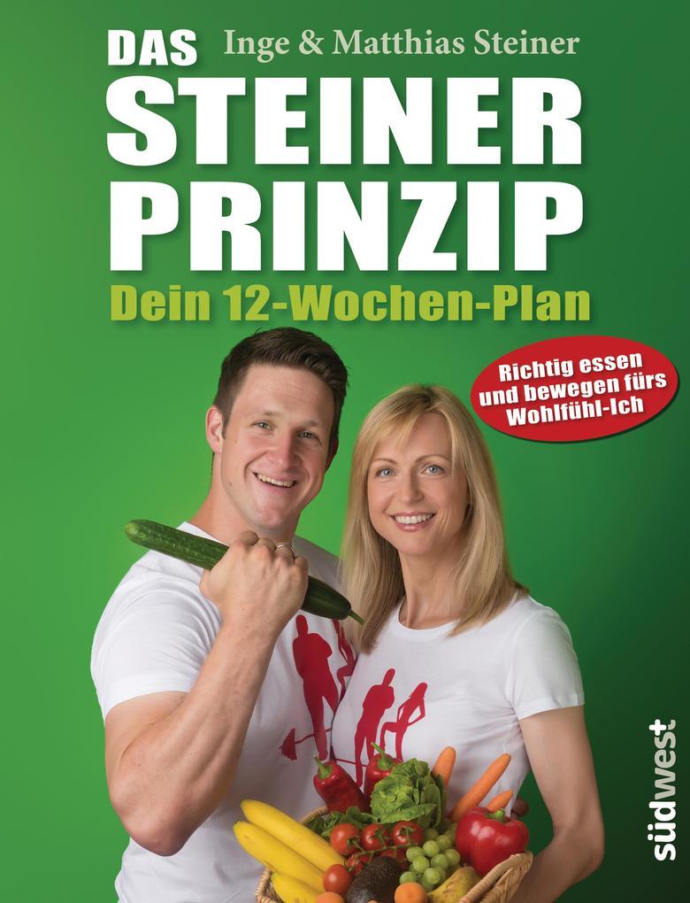 Das Steiner Prinzip - Dein 12-Wochen-Plan als eBook epub