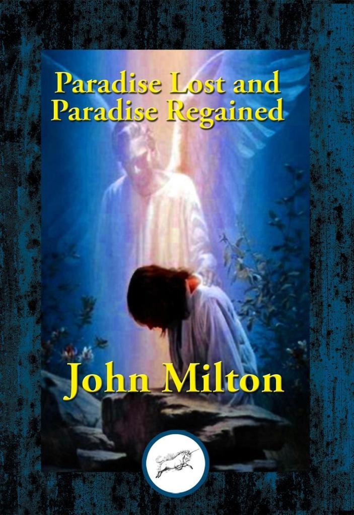 Paradise Lost and Paradise Regained als eBook epub