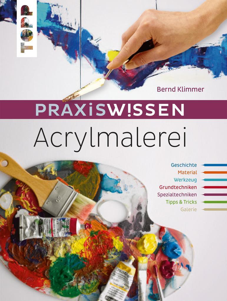 Praxiswissen Acrylmalerei als eBook pdf
