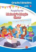 Melody's Magic Show (Purple Turtle, English Graded Readers, Level 3)