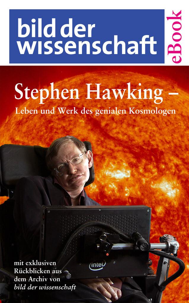 Stephen Hawking - Leben und Werk des genialen Kosmologen als eBook epub