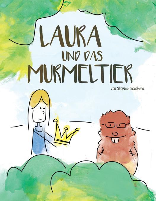 Laura und das Murmeltier als Buch (kartoniert)