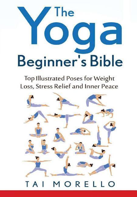 The Yoga Beginner's Bible als Buch (gebunden)