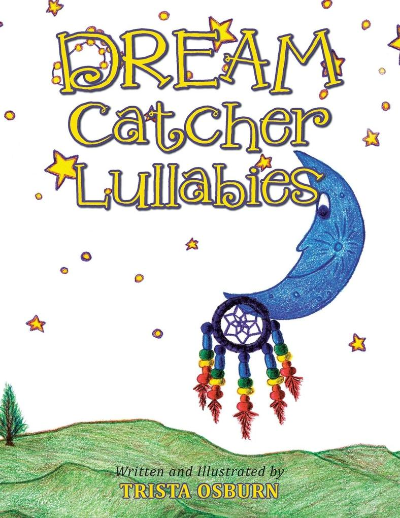 Dream Catcher Lullabies als Taschenbuch