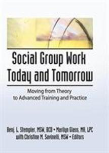 Social Group Work Today and Tomorrow als Taschenbuch