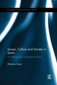Soccer, Culture and Society in Spain als Taschenbuch