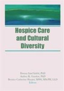Hospice Care and Cultural Diversity als Taschenbuch