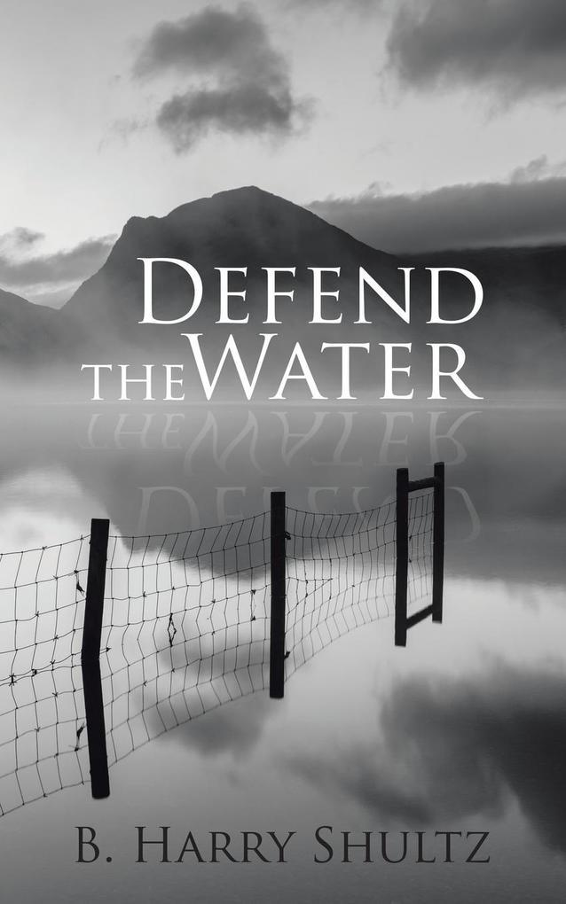 Defend the Water als Taschenbuch