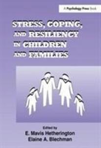 Stress, Coping, and Resiliency in Children and Families als Taschenbuch