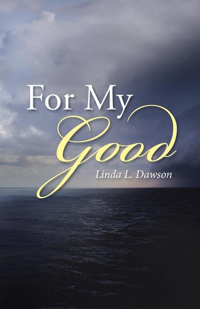 For My Good als Taschenbuch