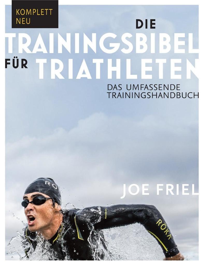 Die Trainingsbibel für Triathleten als Buch (kartoniert)