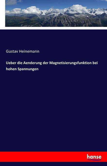 Ueber die Aenderung der Magnetisierungsfunktion bei hohen Spannungen als Buch (kartoniert)