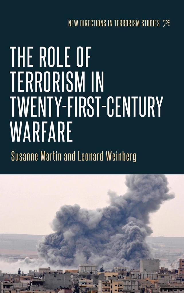 The role of terrorism in twenty-first-century warfare als Buch (gebunden)