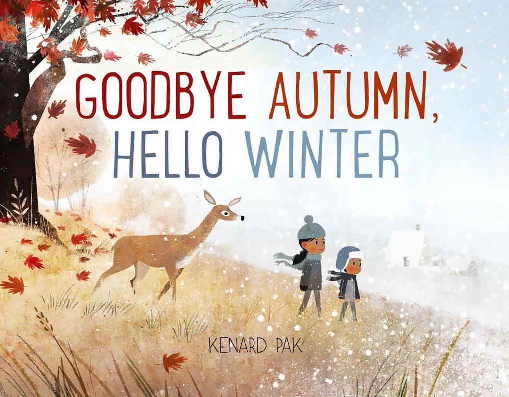 Goodbye Autumn, Hello Winter als Buch (gebunden)