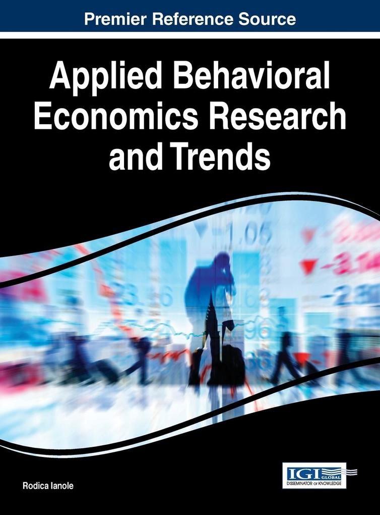 Applied Behavioral Economics Research and Trends als Buch (gebunden)