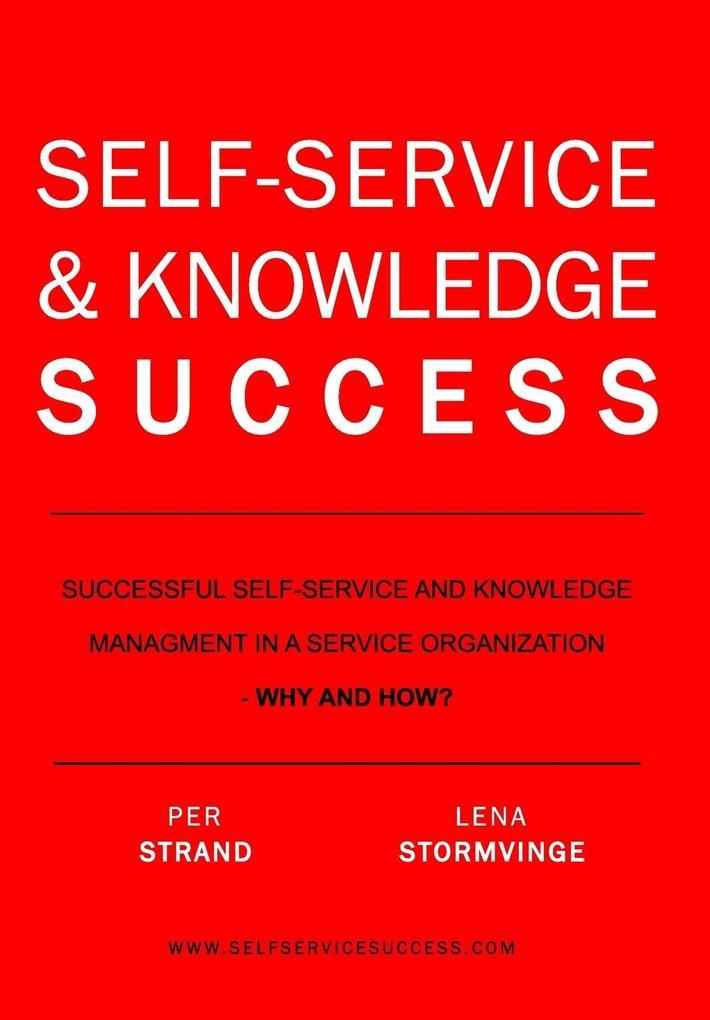 SELF-SERVICE & KNOWLEDGE SUCCESS als Buch (gebunden)