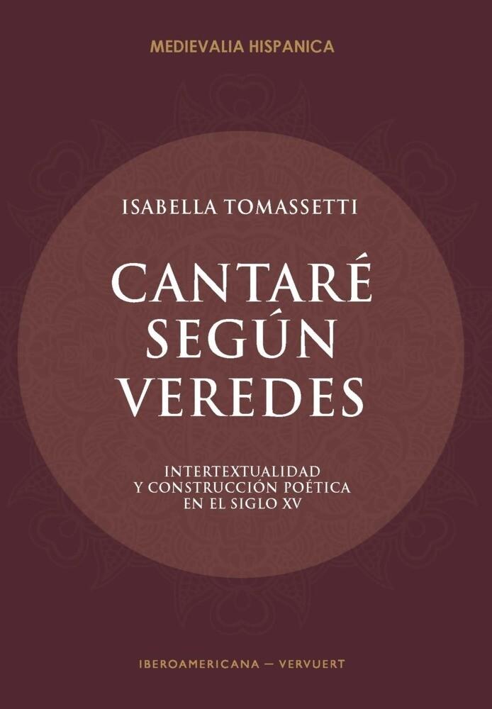 Cantaré según veredes. Intertextualidad y construcción poética en el siglo XV als Buch (kartoniert)