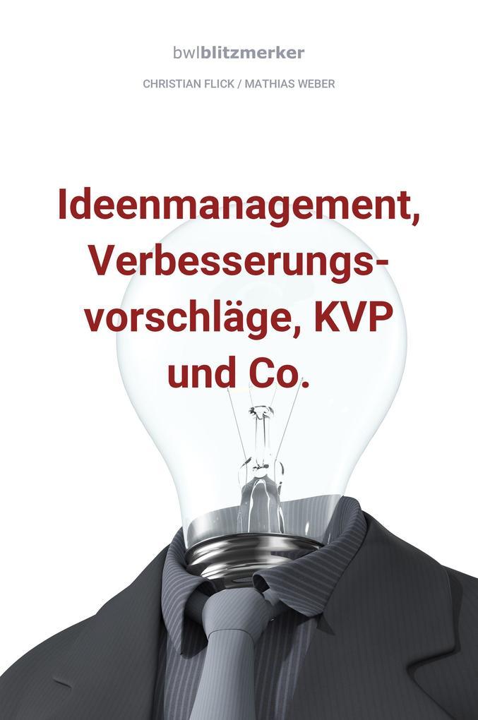 bwlBlitzmerker: Ideenmanagement, Verbesserungsvorschläge, KVP und Co. als eBook epub
