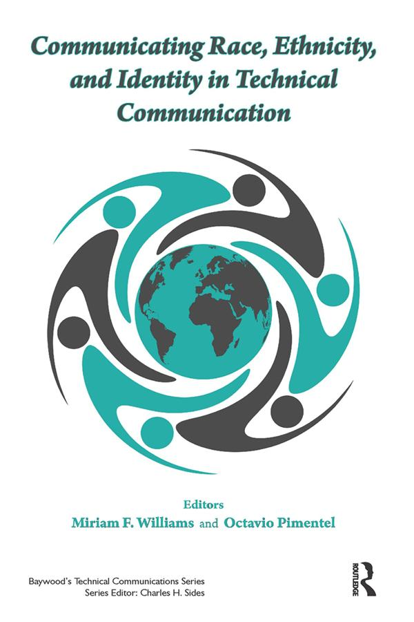 Communicating Race, Ethnicity, and Identity in Technical Communication als eBook epub