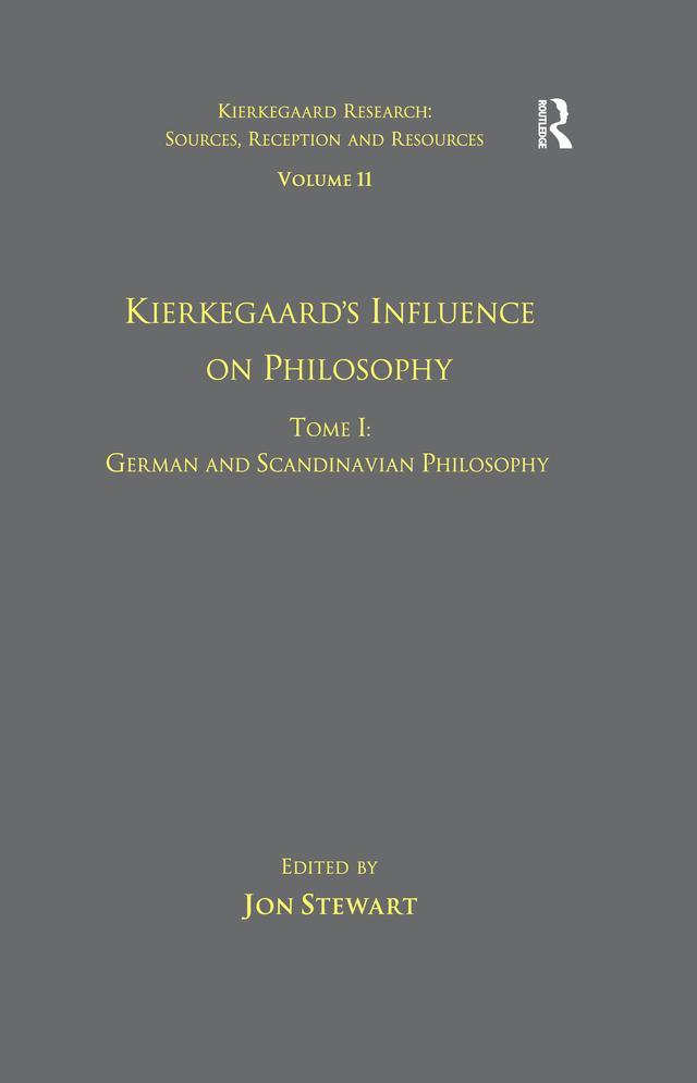 Volume 11, Tome I: Kierkegaard's Influence on Philosophy als eBook epub