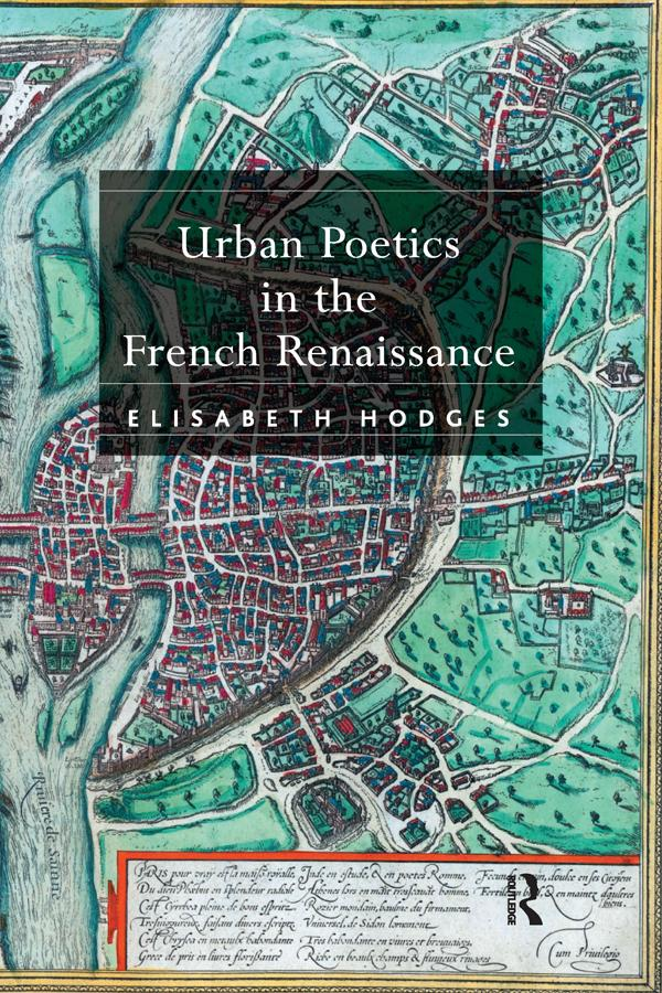 Urban Poetics in the French Renaissance als eBook epub