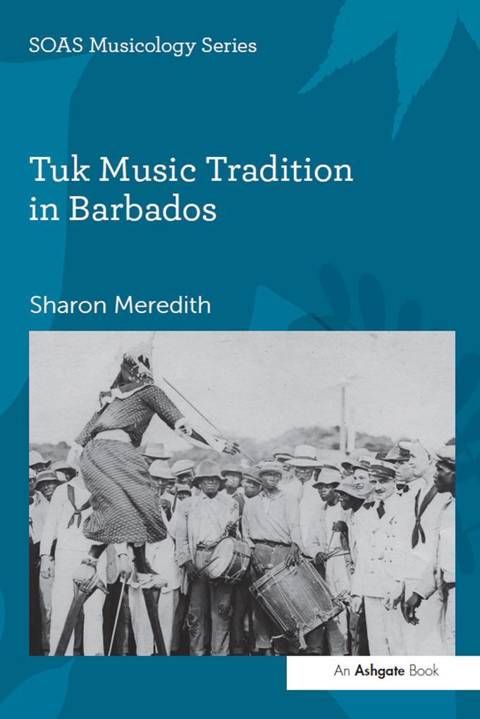 Tuk Music Tradition in Barbados als eBook epub