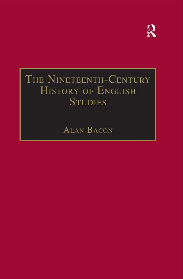 The Nineteenth-Century History of English Studies als eBook epub