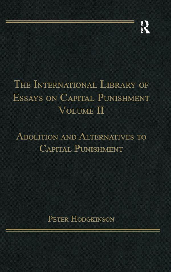 The International Library of Essays on Capital Punishment, Volume 2 als eBook epub
