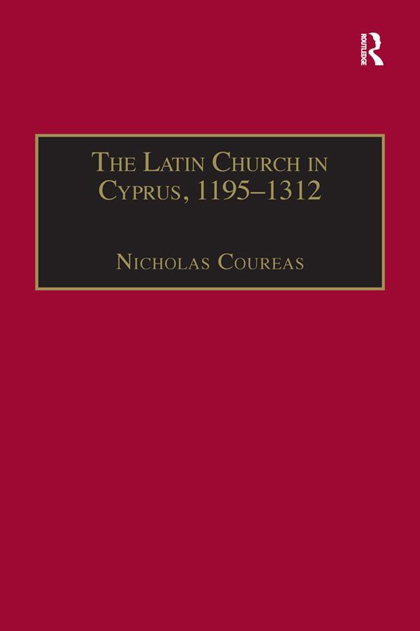 The Latin Church in Cyprus, 1195-1312 als eBook epub