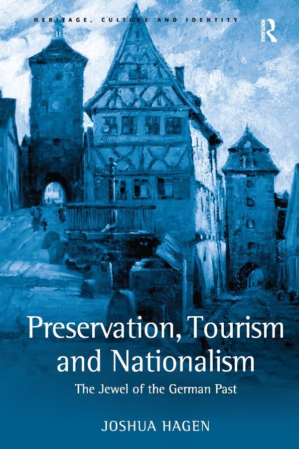 Preservation, Tourism and Nationalism als eBook epub