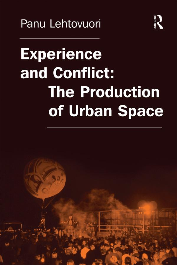Experience and Conflict: The Production of Urban Space als eBook epub