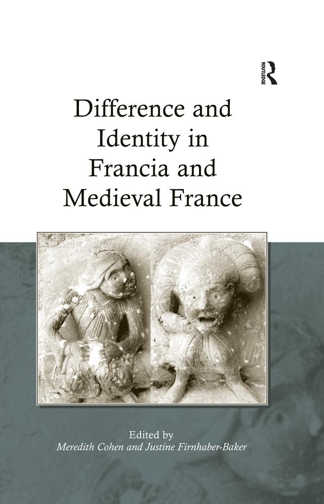 Difference and Identity in Francia and Medieval France als eBook epub