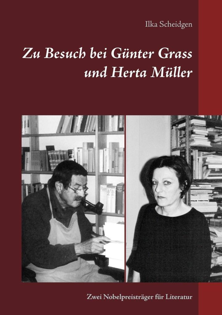 Zu Besuch bei Günter Grass und Herta Müller als eBook epub