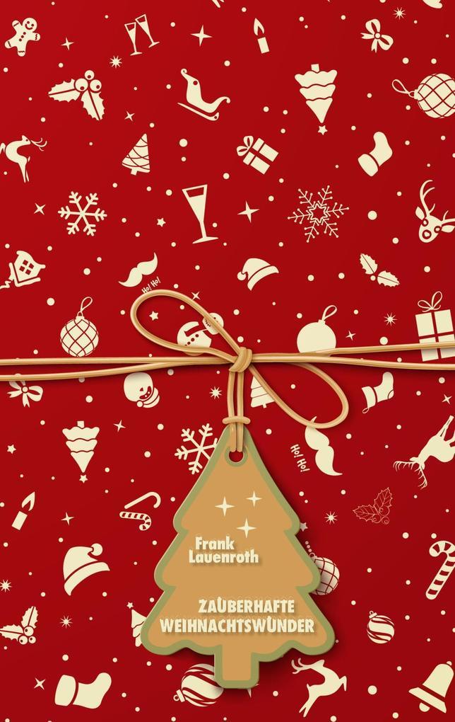 Zauberhafte Weihnachtswunder als Buch (kartoniert)