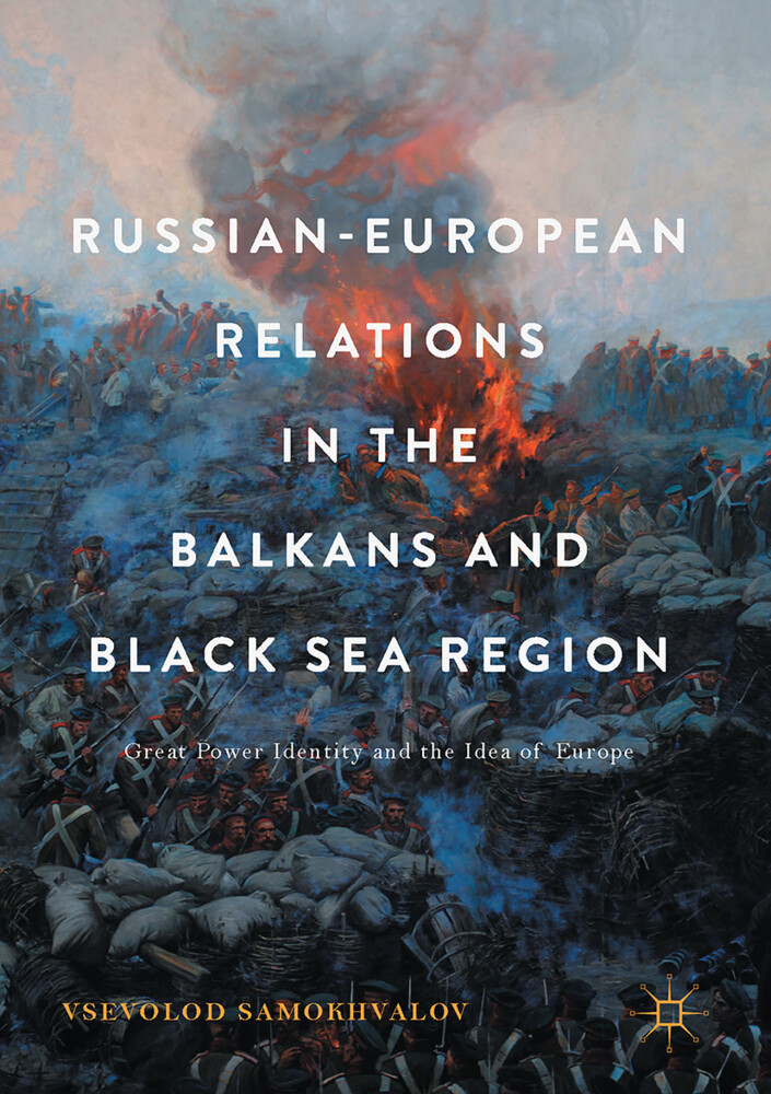 Russian-European Relations in the Balkans and Black Sea Region als Buch (gebunden)