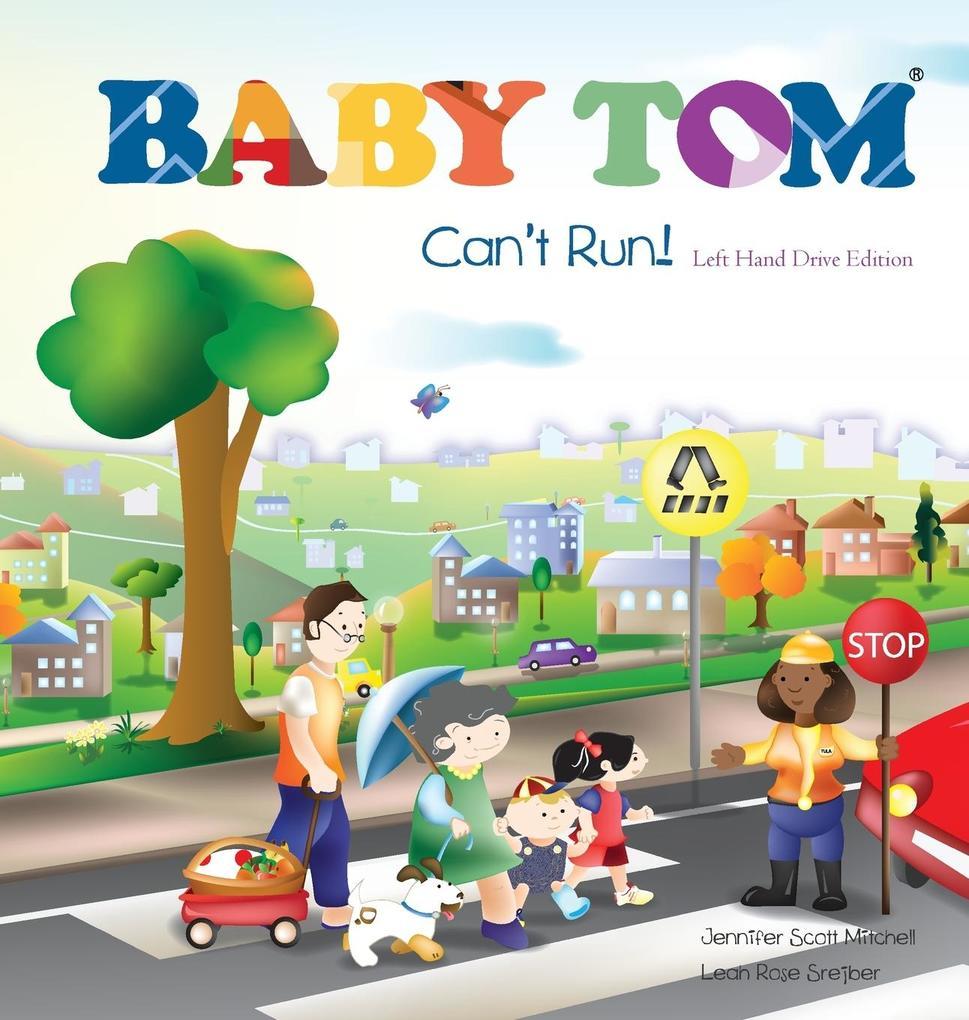 Baby Tom Can't Run Left Hand Drive Edition als Buch (gebunden)