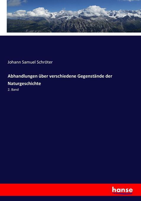 Abhandlungen über verschiedene Gegenstände der Naturgeschichte als Buch (kartoniert)