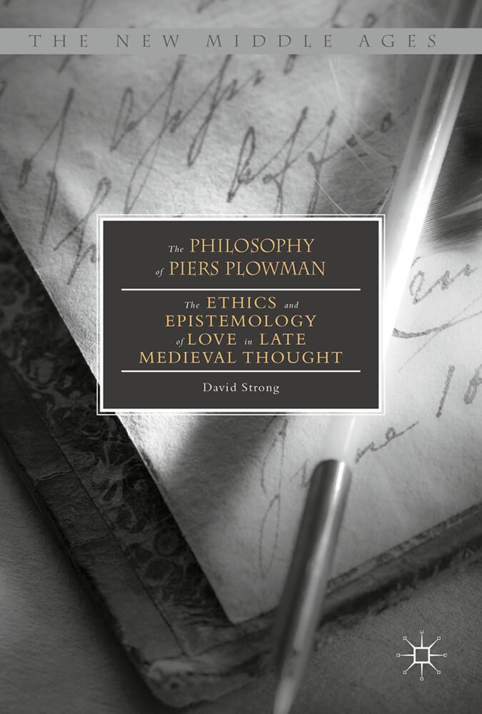 The Philosophy of Piers Plowman als Buch (gebunden)