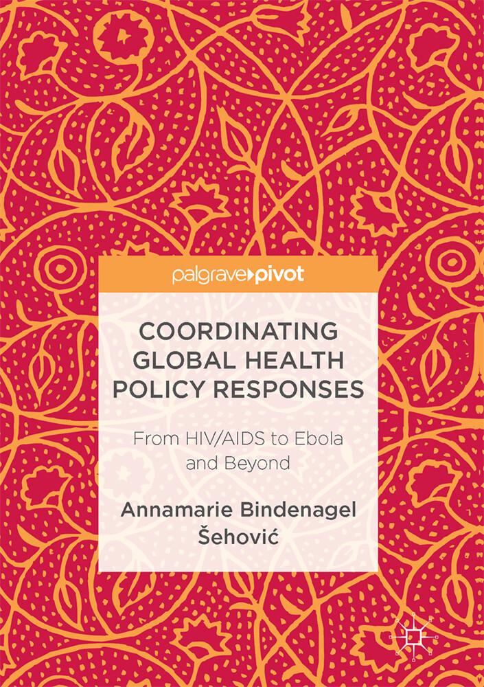 Coordinating Global Health Policy Responses als Buch (gebunden)